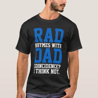 Camiseta Rimas do Rad com coincidência do pai? Eu penso não