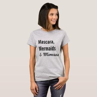 Camiseta Rímel, sereias & Mimosas