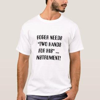 """Camiseta Roger precisa """"duas mãos para seu""""… instrumento!"""