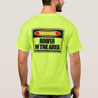 Camiseta Roofer de advertência na área
