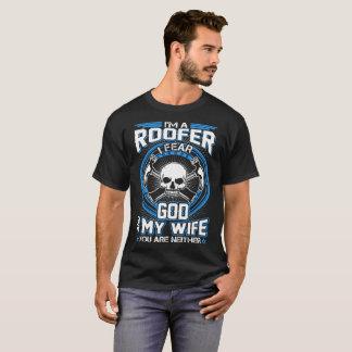 Camiseta Roofer eu temo o deus meus esposa e você nenhum