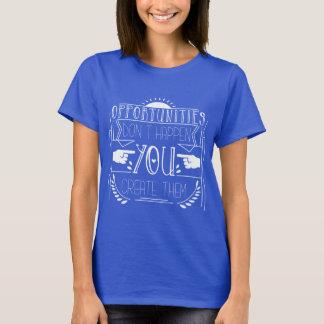Camiseta Roupa de Movitvational das oportunidades