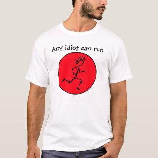 Camiseta ! run078, todo o idiota pode funcionar