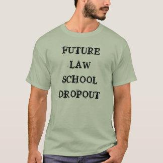 Camiseta Saída futura da escola de direito - escola de