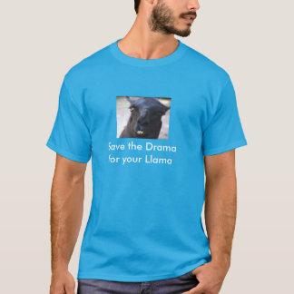 Camiseta Salvar o drama para seu lama