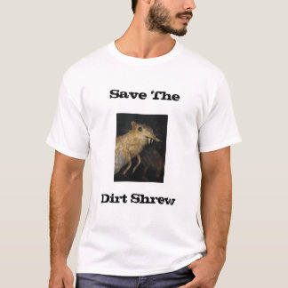 Camiseta Salvar o Shrew da sujeira
