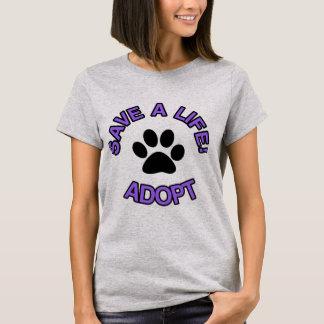 Camiseta Salvar uma vida! Adote animais de estimação dos