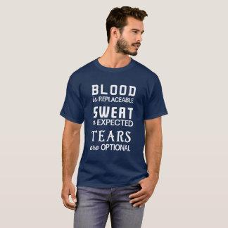 Camiseta Sangue-Substituível, Suor-Esperado, Rasgo-Opcional