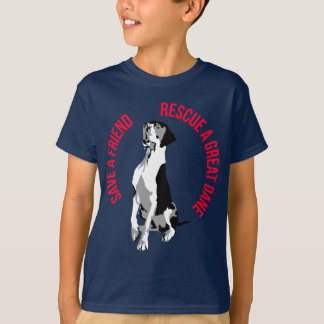 Camiseta Save a Friend! Rescue a Great Dane