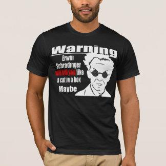 Camiseta Schrodinger matá-lo-á
