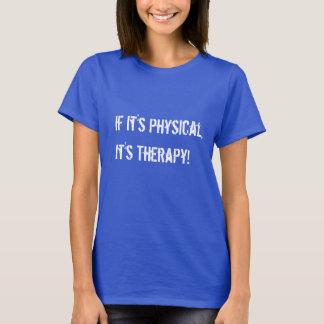 Camiseta Se é físico é t-shirt da terapia