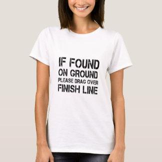 Camiseta Se encontrado na terra arraste por favor sobre o