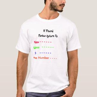 Camiseta Se encontrado, retorne por favor a, nomeiam - o