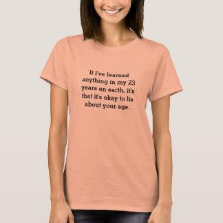 Camiseta se eu aprendi qualquer coisa em meus 23 anos na