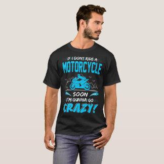 Camiseta Se eu não monto uma motocicleta logo Gunna vá