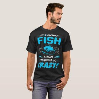 Camiseta Se eu não pesco logo Gunna vai o Tshirt louco