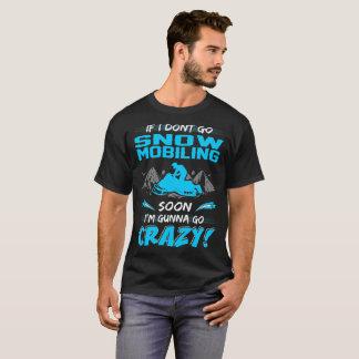 Camiseta Se eu não vou Snowmobiling logo Gunna vão as