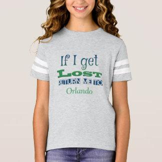 Camiseta Se eu obtenho perdido, retorne-me a Orlando