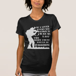 Camiseta Se eu vivi cada dia como era meu último o corpo