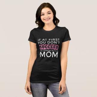 Camiseta Se início em você não suceda a tentativa que