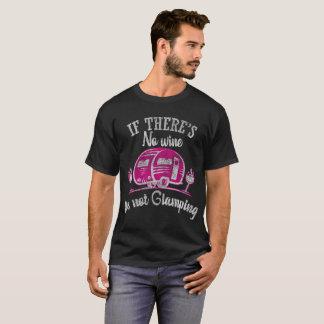 Camiseta Se não há nenhum vinho não é Glamping engraçado