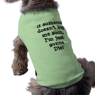 Camiseta Se o hugme do someonedoesn't logo, mim apenas está