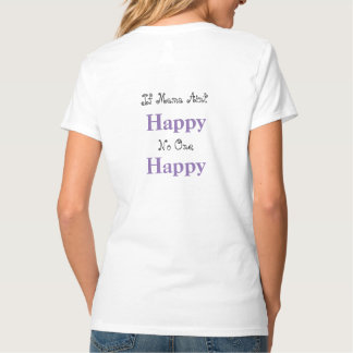 Camiseta Se o Mama não está feliz, ninguém t-shirt feliz do