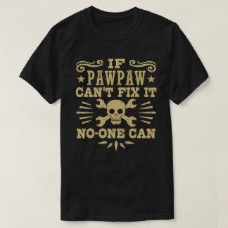 Camiseta Se o PawPaw não pode o fixar ninguém pode