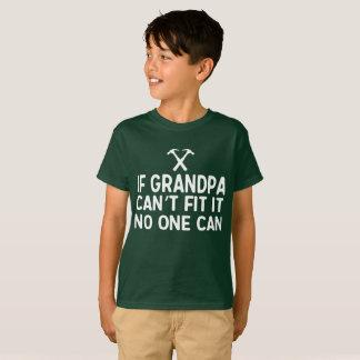Camiseta Se o vovô não pode o fixar, ninguém pode