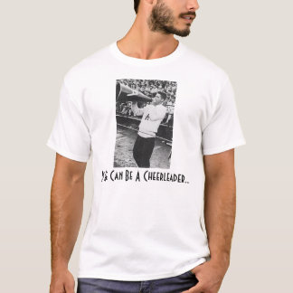 Camiseta Se pode ser um cheerleader…