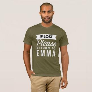 Camiseta Se retorno por favor perdido a Emma