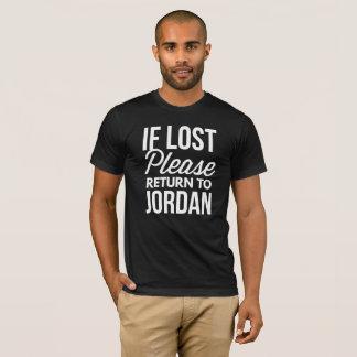 Camiseta Se retorno por favor perdido a Jordão