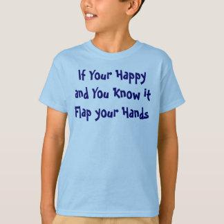 Camiseta Se seus felizes e você o sabem aleta suas mãos