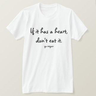Camiseta Se tem um coração, não o coma - vai o Vegan