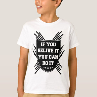 Camiseta Se você belive ele você pode o fazer
