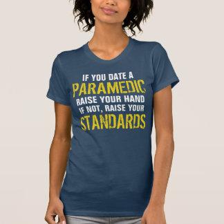 Camiseta Se você data um aumento do paramédico sua mão