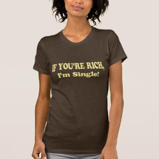 Camiseta Se você é rico, eu sou único!