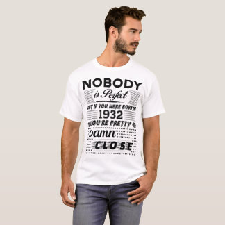 CAMISETA - SE VOCÊ ERA NASCIDO EM 1932 -