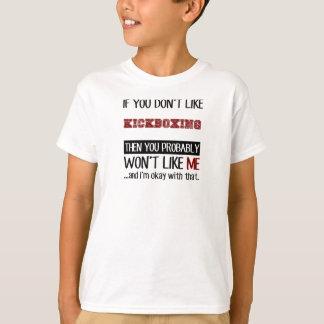Camiseta Se você não gosta de Kickboxing legal