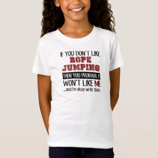 Camiseta Se você não gosta do salto da corda legal