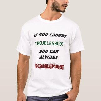Camiseta Se você não pode pesquisar defeitos você pode
