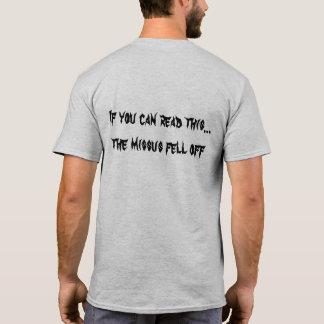 Camiseta Se você pode ler este o Missus caiu