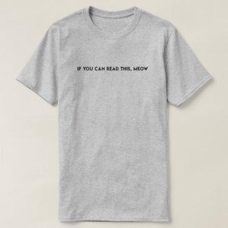 """Camiseta """"Se você pode ler este, T do gato do meow"""""""