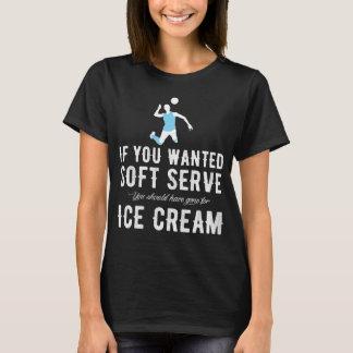 Camiseta Se você quis um saque macio você deve ter FO idas