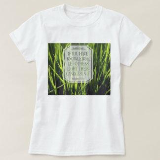 Camiseta Se você tem o conhecimento
