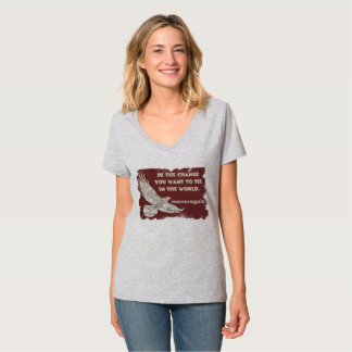 Camiseta Seja a mudança que você quer ver no t-shirt do