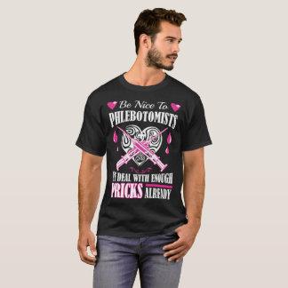 Camiseta Seja agradável a Phlebotomists que nós negociamos