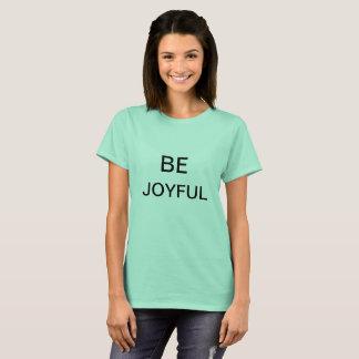 Camiseta Seja alegre