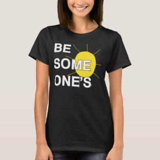 Camiseta Seja alguém t-shirt da luz do sol