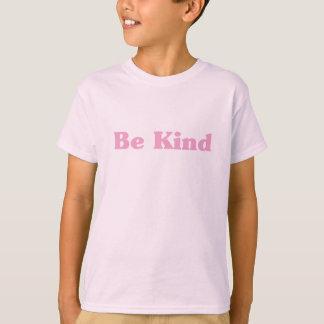 Camiseta Seja amável